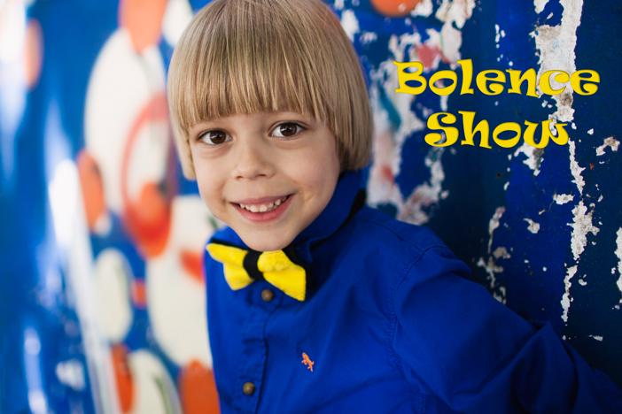 Bolence Show